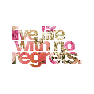 live-with-no-regrets